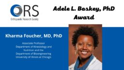 "A flyer with a photo of Kharma Forucher that reads ""Kharma Foucher wins Orthopaedic Research Society's 2021 Adele L. Boskey, PhD Award"""